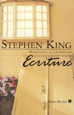 ecriture : mémoire d'un métier de Stephen King